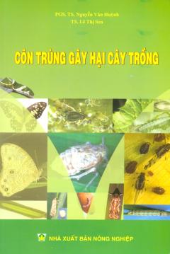 Côn Trùng Gây Hại Cây Trồng - Tái bản 07/13/2013