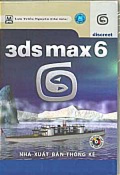3ds Max 6 (CD Bài Tập Kèm Theo Sách)