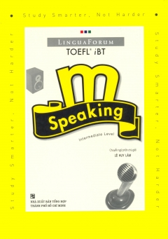 LinguaForum TOEFL iBT m - Speaking Intermediate Level (Kèm 2 CD)