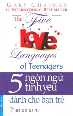 5 Ngôn Ngữ Tình Yêu - Dành Cho Bạn Trẻ