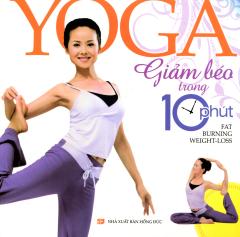 Yoga - Giảm Béo Trong 10 Phút