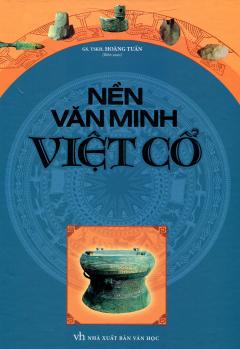 Nền Văn Minh Việt Cổ
