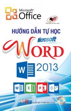 Hướng Dẫn Tự Học Microsoft Word 2013