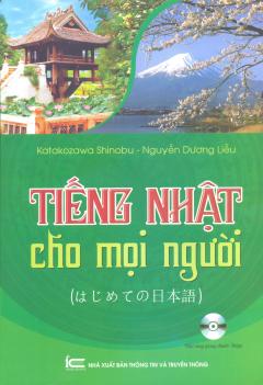 Tiếng Nhật Cho Mọi Người (Kèm 1 CD)