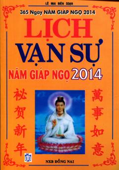Lịch Vạn Sự Năm Giáp Ngọ 2014