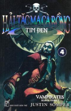 Hải Tặc Ma Cà Rồng - Tập 4: Tim Đen