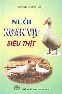 Nuôi Ngan Vịt Siêu Thịt