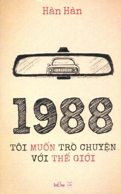 1988 - Tôi Muốn Trò Chuyện Với Thế Giới