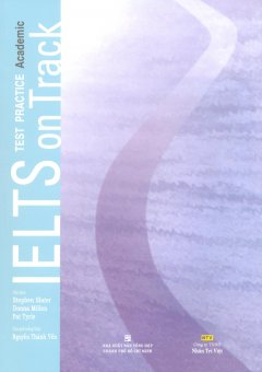 IELTS On Track Test Practice Academic (Kèm 1 CD)