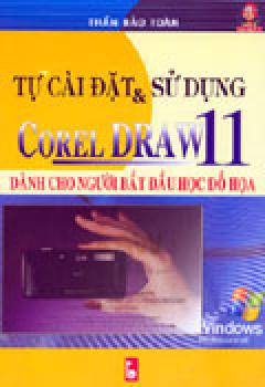 Tự Cài Đặt & Sử Dụng Corel Draw 11 - Dành Cho Người Bắt Đầu Học Đồ Họa