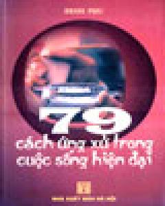 79 cách ứng xử trong cuộc sống hiện đại