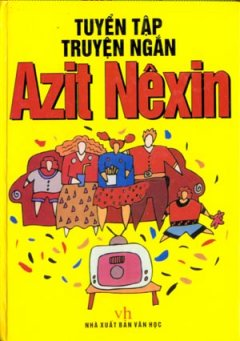 Tuyển Tập Truyện Ngắn Azit Nêxin