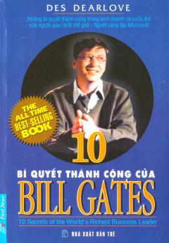10 Bí quyết Thành Công Của Bill Gates