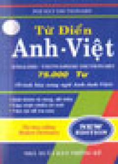 Từ Điển Anh - Việt Khoảng 75.000 Từ