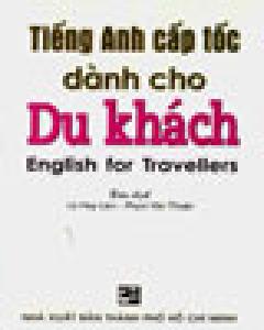 Tiếng Anh Cấp Tốc Dành Cho Du Khách