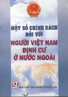 Một số chính sách đối với người Việt Nam định cư ở nước ngoài