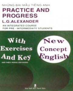 New Concept English (Practice And Progress - Những Bài Mẫu Tiếng Anh)