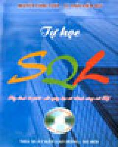 Tự Học SQL (Hãy dành 10 phút mỗi ngày bạn sẽ thành công với SQL)