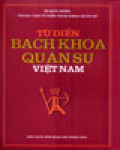Từ Điển Bách Khoa Quân Sự Việt Nam