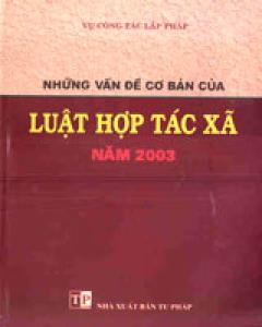 Những Vấn Đề Cơ Bản Của Luật Hợp Tác xã Năm 2003