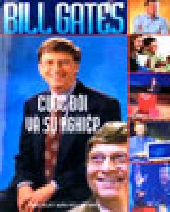 Bill Gates - Cuộc Đời Và Sự Nghiệp