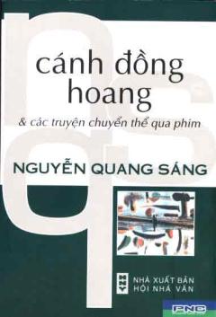 Cánh Đồng Hoang và Các Truyện Chuyển Thể Qua Phim (Bìa Cứng)