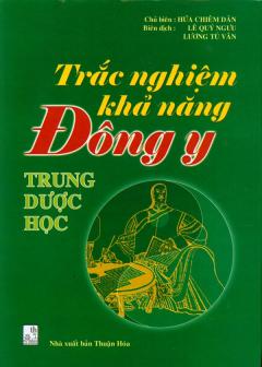 Trắc Nghiệm Khả Năng Đông Y - Trung Dược Học