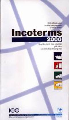 Incoterms 2000 - Quy tắc chính thức của ICC giải thích các điều kiện thương mại