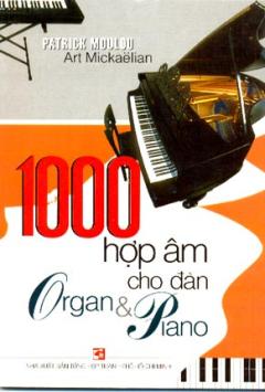1000 Hợp Âm Cho Đàn Organ Và Piano
