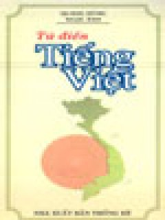 Từ Điển Tiếng Việt (Khoảng 50.000 Từ - Dạng Sổ Tay)