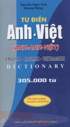 Từ Điển Anh - Việt (Anh - Anh - Việt) 305.000 Từ