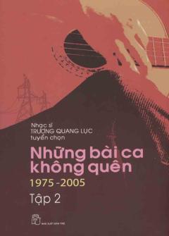 Những Bài Ca Không Quên 1975 - 2005 (Tập 2)