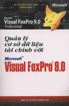Quản lý Cơ Sở Dữ Liệu Tài Chính Với Microsoft Visual FoxPro 9.0