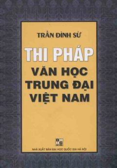 Thi Pháp Văn Học Trung Đại Việt Nam