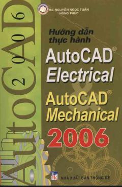 Hướng Dẫn Thực Hành AutoCad Electrical - AutoCad Mechanical 2006