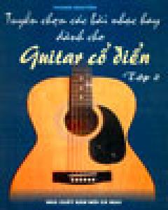 Tuyển Chọn Các Bài Nhạc Hay Dành Cho Guitar Cổ Điển (Tập 2)