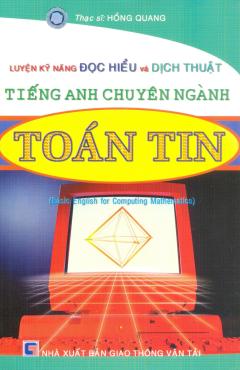 Luyện kỹ Năng Đọc Hiểu Và Dịch Thuật Tiếng Anh Chuyên Ngành Toán Tin