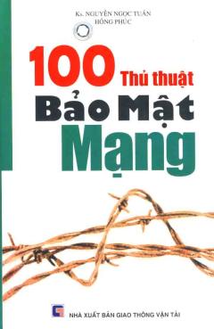 100 Thủ thuật Bảo Mật Mạng
