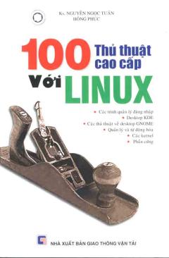 100 Thủ Thuật Cao Cấp Với Linux