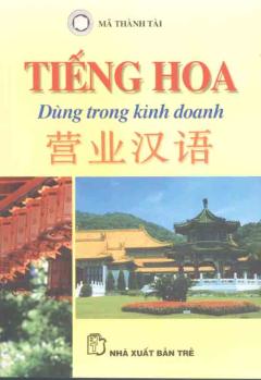Tiếng Hoa Dùng Trong Kinh Doanh