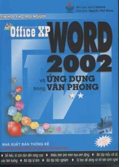 Microsoft Office XP WORD 2002 Và Ứng Dụng Trong Văn Phòng (Bộ 2 Cuốn)