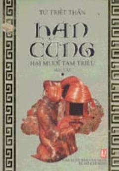 Hán Cung Hai Mươi Tám Triều ( Trọn bộ 2 Tập)