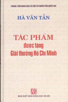 Tác Phẩm Được Tặng Giải Thưởng Hồ Chí Minh - Hà Văn Tấn
