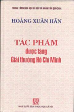 Tác Phẩm Được Tặng Giải Thưởng Hồ Chí Minh - Hoàng Xuân Hãn