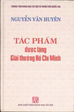 Tác Phẩm Được Tặng Giải Thưởng Hồ Chí Minh - Nguyễn Văn Huyên, Tập 2
