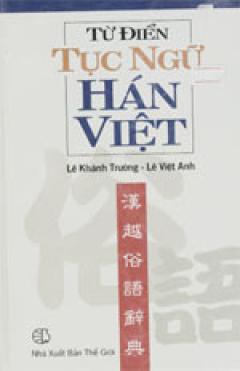 Từ Điển Tục Ngữ Hán - Việt