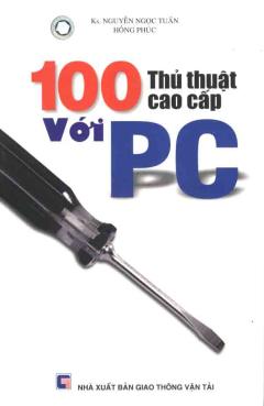 100 ThủThuật Cao Cấp Với PC