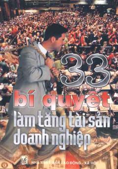 33 Bí Quyết Làm Tăng Tài Sản Doanh Nghiệp