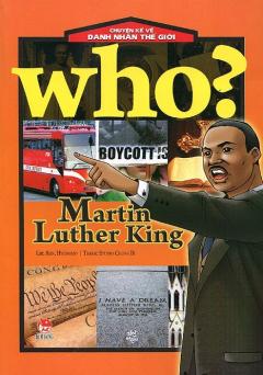 Chuyện Kể Về Danh Nhân Thế Giới - Martin Luther King