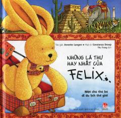 Những Lá Thư Hay Nhất Của Felix